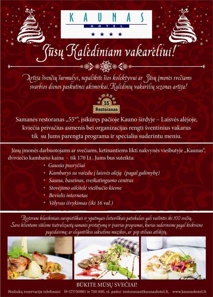 Kaunas Hotel Jūsų kalėdiniam vakarėliui