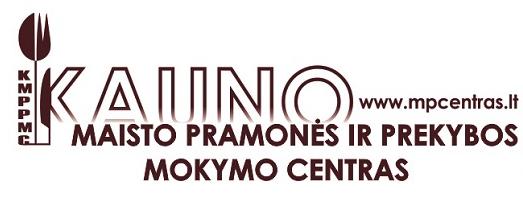 Kauno maisto pramonės ir prekybos mokymo centras ragina darbdavius ir moksleivius