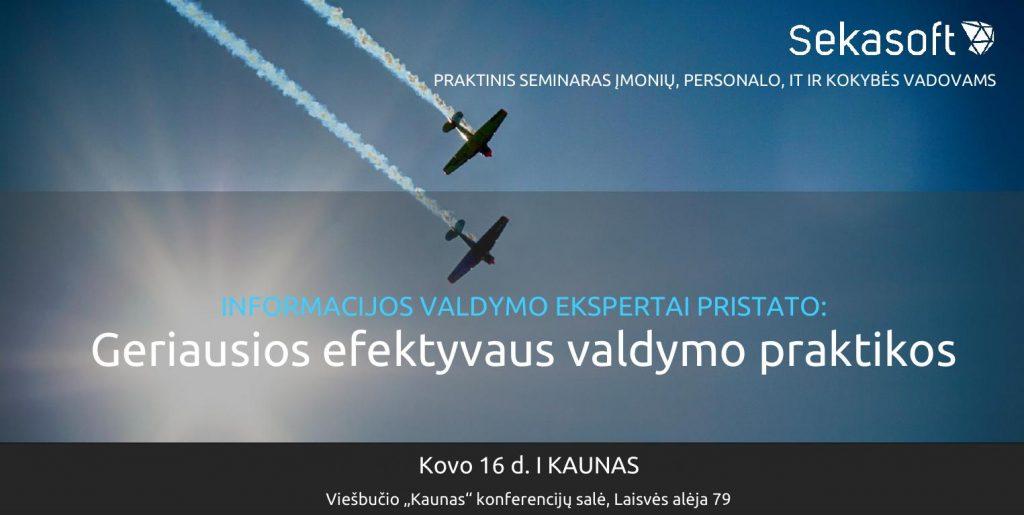 """Praktinis seminaras """"GERIAUSIOS EFEKTYVAUS VALDYMO PRAKTIKOS"""""""