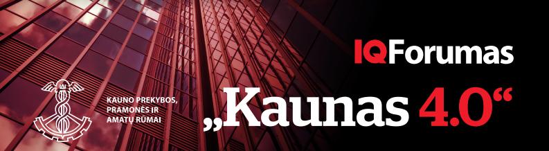 """Regiono lyderių forumas """"Kaunas 4.0"""""""