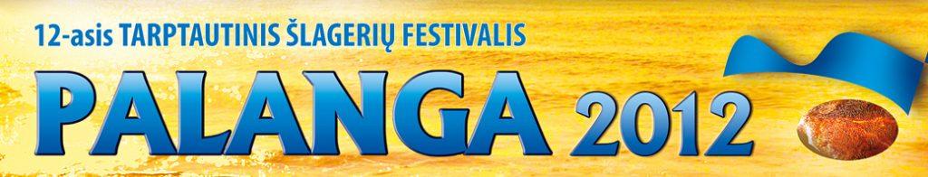 """Tarptautinis šlagerių festivalis """"Palanga 2012"""""""