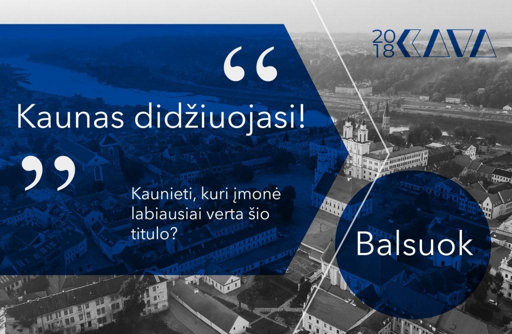 K.A.V.A. 2018: Kaunas didžiuojasi!